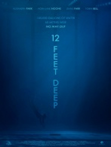12 Feet Deep full izle