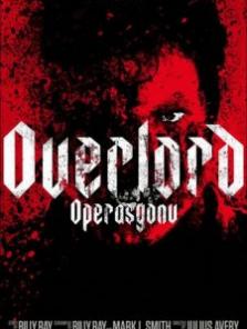 Overlord Operasyonu 2018 Türkçe Altyazılı izle