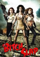 Bitch Slap 2009 full izle