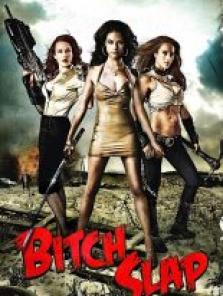 Bitch Slap 2009 full izle