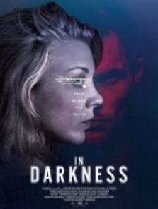 Karanlıkta – In Darkness 2018 Türkçe Dublaj izle