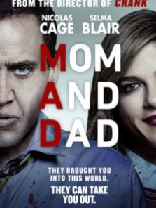 Mom and Dad 2017 Full HD izle