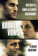Ölene Kadar – Broken Vows filmi izle 2016
