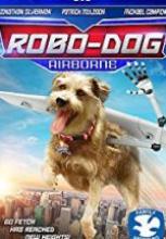 Robo-Dog Airborne filmi izle