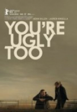 Sende Çirkinsin ( You're Ugly Too ) full izle